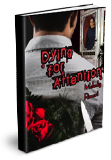 Dying for Attention by Melody Ravert